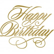 Couture Creations Anna Griffin Happy Birthday GoPress and Foil Stamp Die CO725288