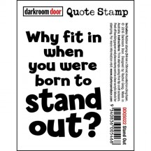 Darkroom Door Rubber Quote Stamp - Stand Out DDQS022
