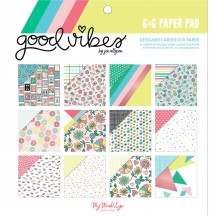 "My Mind's Eye Good Vibes 6""x6"" Double-Sided Paper Pad VIB109"