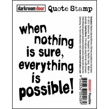 Darkroom Door Rubber Quote Stamp - Possible DDQS007