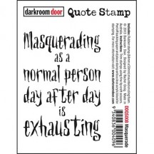 Darkroom Door Cling Rubber Quote Stamp - Masquerade DDQS008