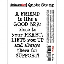 Darkroom Door Rubber Quote Stamp - Good Bra DDQS021