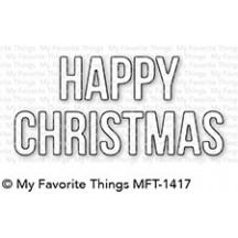 My Favorite Things Happy Christmas Die-namics Universal Cutting Dies MFT-1417