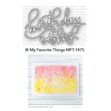 My Favorite Things Birthday Wishes Die-namics Universal Cutting Dies MFT-1475
