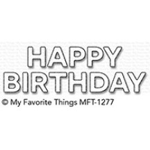 My Favorite Things Block Happy Birthday Die-namics Universal Cutting Dies MFT-1277