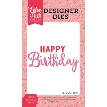 Echo Park Designer Dies Happy Birthday #2 Universal Cutting Die Set PT108040